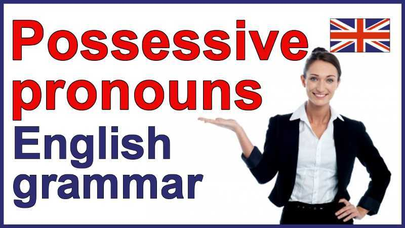 Pronomi possessivi Inglese: i Possessive Pronouns